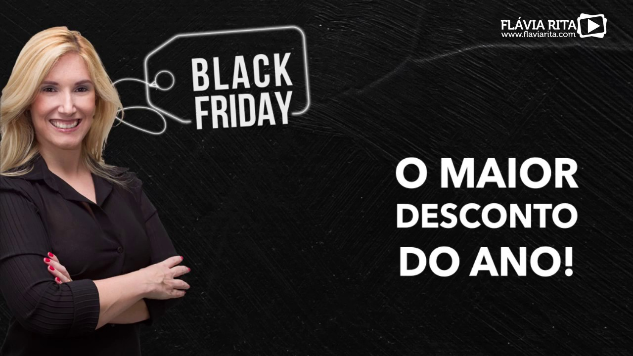Black Friday Flávia Rita