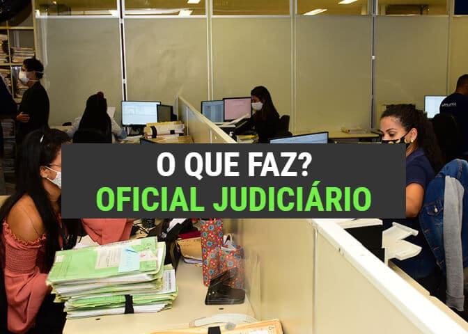 O que faz um Oficial Judiciário do TJMG? (Na Prática)